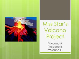 Miss Star's Volcano Project
