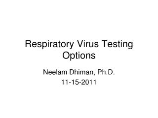 Respiratory Virus Testing Options
