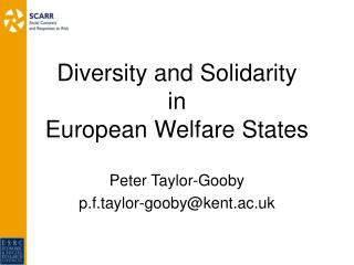 Diversity and Solidarity in  European Welfare States