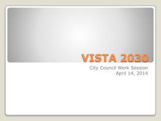 VISTA 2030