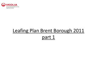 Leafing Plan Brent Borough 2011 part 1