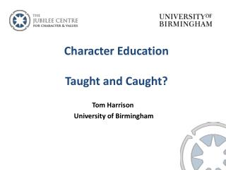Character Education Taught and Caught?