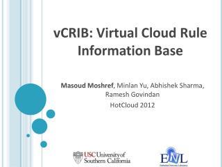 vCRIB: Virtual Cloud Rule Information Base