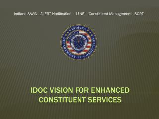 IDOC  Vision for Enhanced Constituent Services