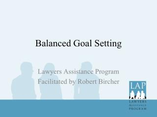 Balanced  G oal Setting