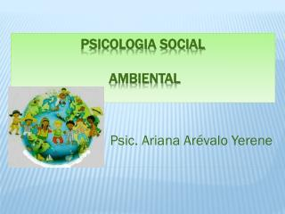 PSICOLOGIA SOCIAL  AMBIENTAL