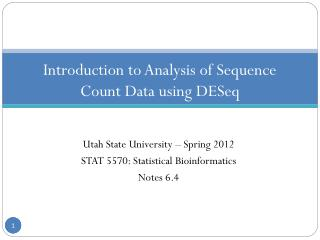 Introduction to Analysis of Sequence Count  Data using  DESeq