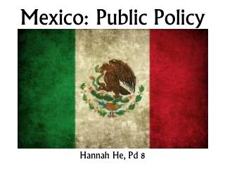 Mexico: Public Policy