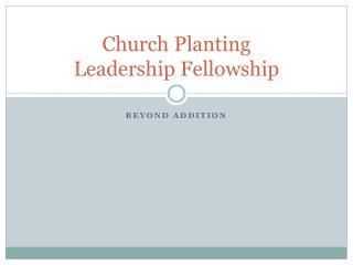 Church Planting  Leadership Fellowship