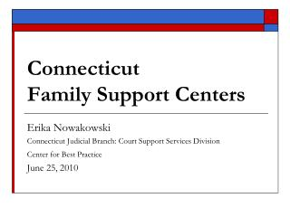 Connecticut  Family Support Centers