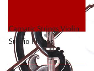 Carnatic Strings Violin Studio Photos