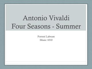Antonio Vivaldi Four Seasons - Summer