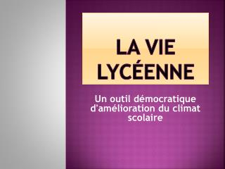 La Vie Lyc�enne