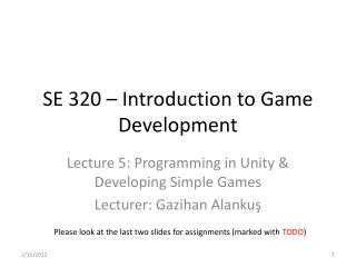 SE 320 – Introduction to Game Development