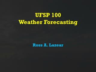 UFSP 100 Weather Forecasting