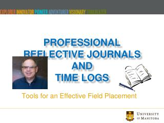 Professional Reflective Journals and Time Logs