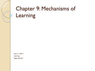 Chapter 9: Mechanisms of Learning