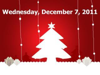 Wednesday, December 7, 2011