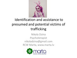 Identification and assistance to presumed and potential victims of trafficking