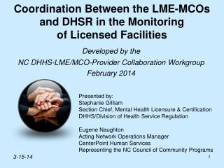 Coordination Between the LME-MCOs and DHSR in the Monitoring of Licensed Facilities