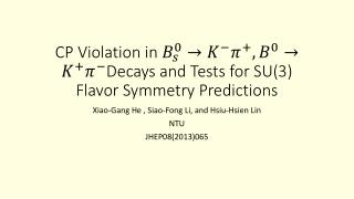 CP Violation in  Decays and Tests for SU(3) Flavor Symmetry Predictions