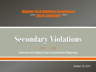 Secondary Violations