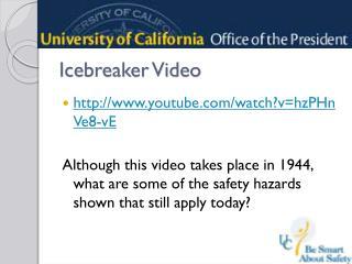 Icebreaker Video