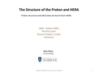 The Structure of the Proton and HERA