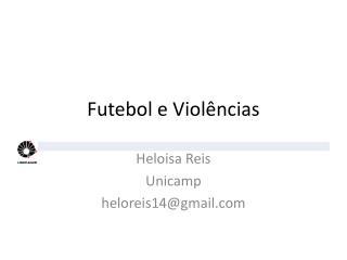 Futebol e Violências