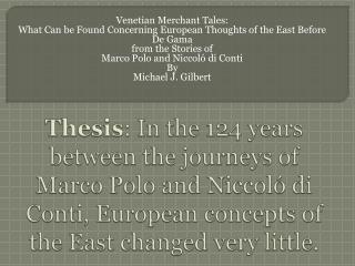 Venetian Merchant Tales: What Can be Found Concerning European Thoughts of the East Before De Gama