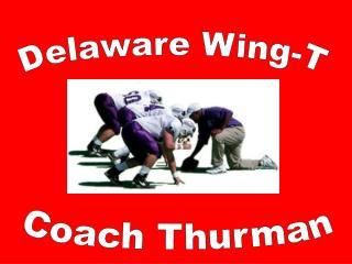 Delaware Wing-T