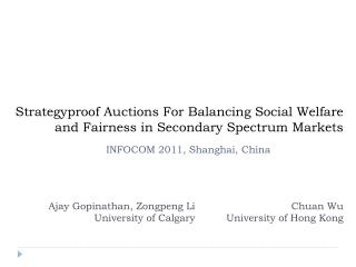 Strategyproof  Auctions For Balancing Social Welfare and Fairness in Secondary Spectrum Markets
