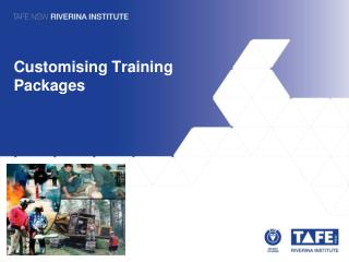 Customising  Training Packages