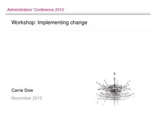 Workshop: Implementing change