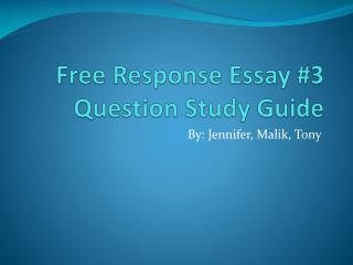 Free Response Essay #3 Question Study Guide