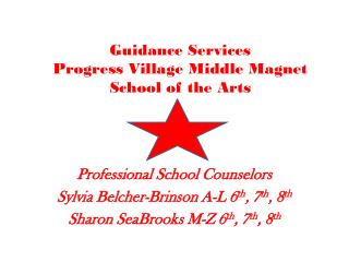 Guidance Services  Progress Village Middle Magnet  School of the Arts