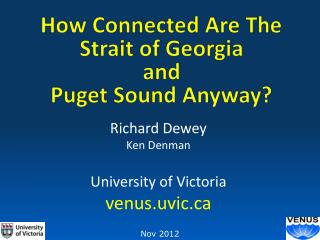 How Connected Are The Strait of Georgia and Puget Sound Anyway?