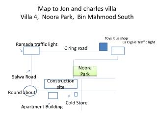 Map to Jen and  charles  villa  Villa  4,   Noora  Park,  Bin  Mahmood  South
