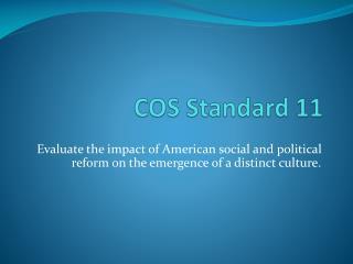 COS Standard 11
