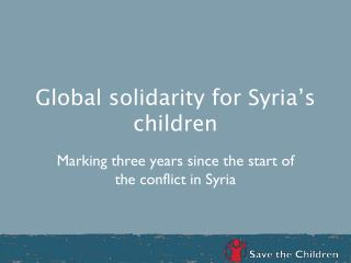 Global solidarity for Syria�s children