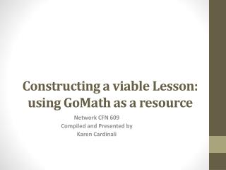 Constructing a viable Lesson: using  GoMath  as a resource