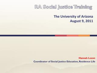 Hannah Lozon   Coordinator of Social Justice Education, Residence Life