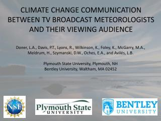 CLIMATE CHANGE COMMUNICATION BETWEEN TV BROADCAST METEOROLOGISTS AND THEIR VIEWING AUDIENCE