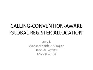 CALLING-CONVENTION-AWARE GLOBAL REGISTER ALLOCATION