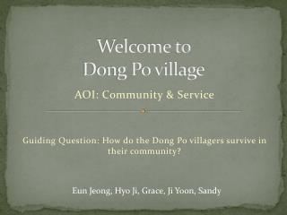 Welcome to  Dong Po  village