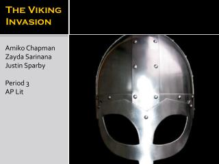 The Viking Invasion
