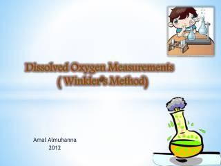 Dissolved  Oxygen Measurements            (  Winkler's Method)