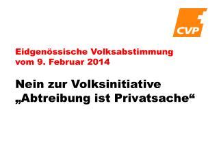 Eidgenössische Volksabstimmung  vom 9. Februar 2014