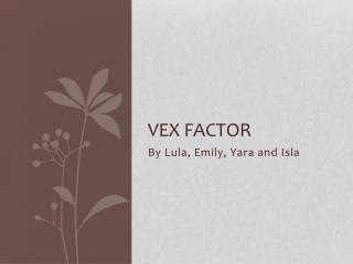 Vex factor