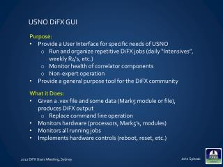 Purpose: Provide a User Interface for specific needs of USNO